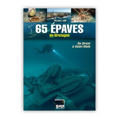 65 épaves en Bretagne (de Brest à Sant-Malo)