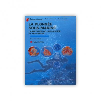 La plongée sous-marine à l'air, adaptation de l'organisme et ses limites