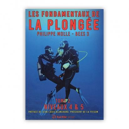 Les fondamentaux de la plongée tome 2