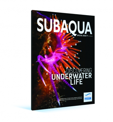 Hors série Subaqua N°1 - Discovering underwater life