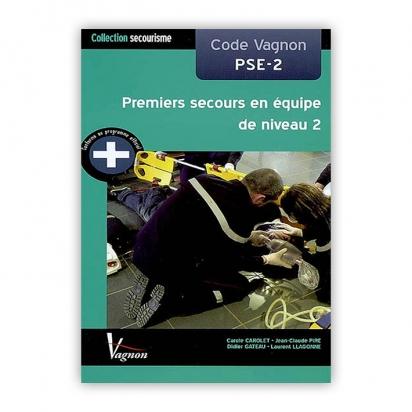 Premiers secours en équipe de niveau 2 - PSE2