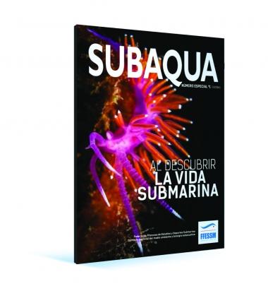 Hors série Subaqua N°1 - Al descubrir la vida submarina