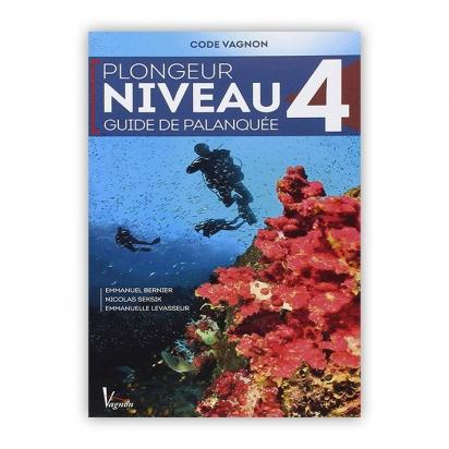Code Vagnon - la plongée - Niveau 4