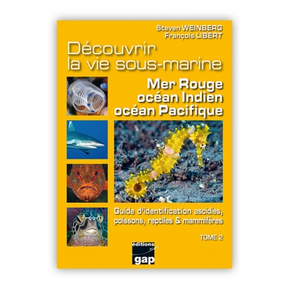 Découvrir la vie sous-marine : mer Rouge, océan Indien, océan Pacifique - Tome 2
