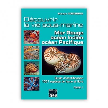 Découvrir la vie sous-marine Mer Rouge océan Indien océan Pacifique