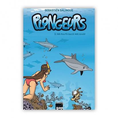 Plongeurs tome 2 - Des bulots sauce mer rouge