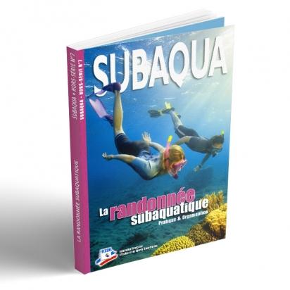 Hors série Subaqua  N°7 - La randonnée subaquatique