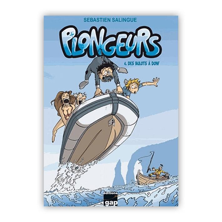 Plongeurs tome 4 - Des bulots à donf!