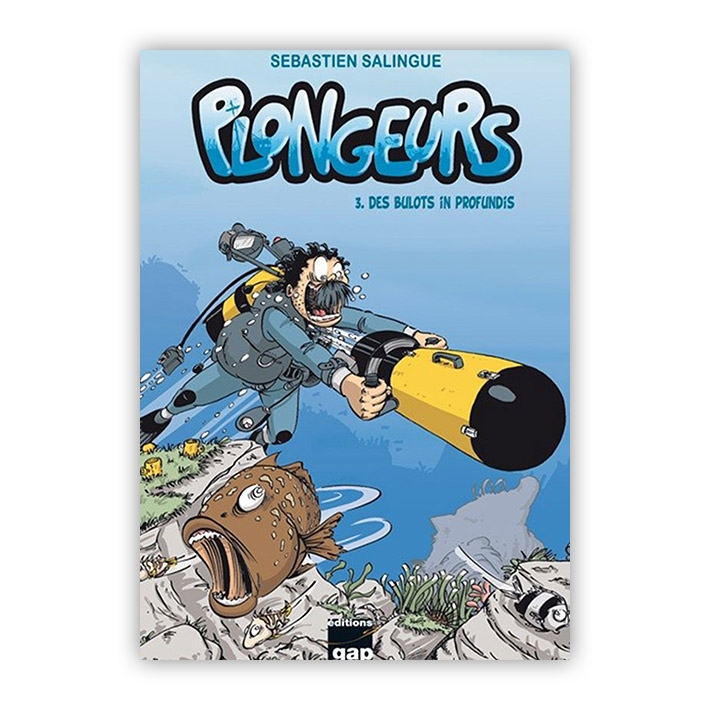 Plongeurs tome 3 - Des bulots in profundis